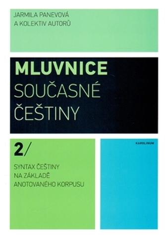 Mluvnice současné češtiny 2 - Eva Doležalová