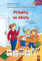 Příběhy ze školy - Zábavná angličtina s obrázkovým čtením