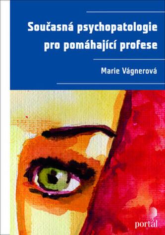 Současná psychopatologie pro pomáhající profese - Náhled učebnice