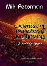 Tajemství papežovy knihovny 3 - Giordano Bruno,
