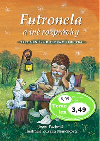 Futronela a iné rozprávky - Jozef Pavlovič