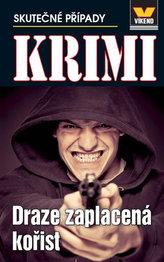 Draze zaplacená kořist - Krimi 5/14