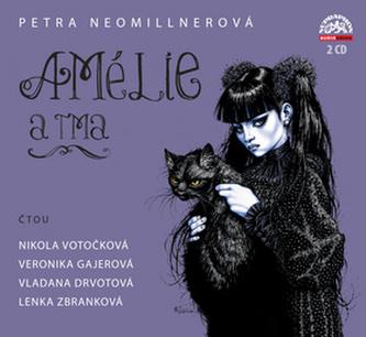 Amélie a tma [Audio na CD] - Petra Neomillnerová