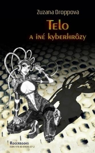 Telo a iné kyberhrôzy