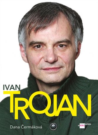 Ivan Trojan - Dana Čermáková