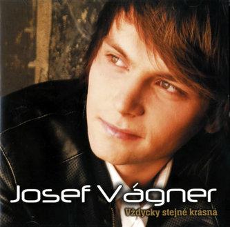 Vágner Josef-Vždycky stejně krásná CD
