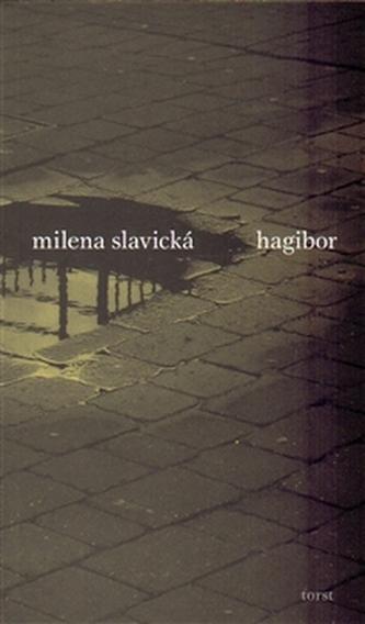 Hagibor - Milena Slavická