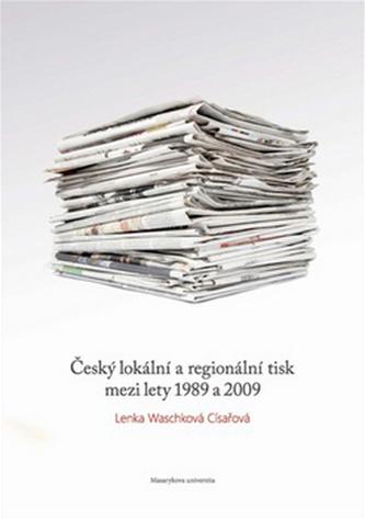 Český lokální a regionální tisk mezi lety 1989 a 2009
