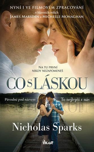 Co s láskou - Nicholas Sparks