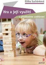 Hra a její využití v předškolním vzdělávání