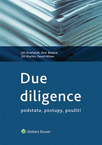 Due diligence - podstata, postupy, použi