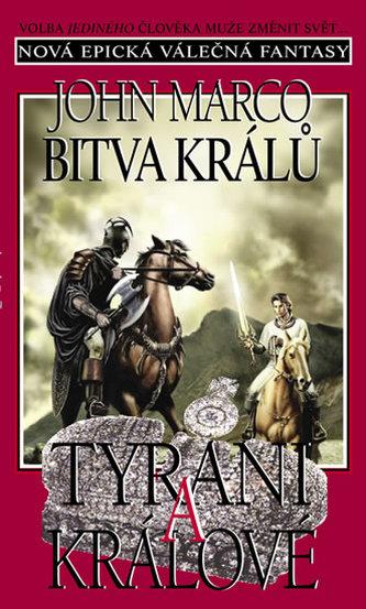 Bitva králů Tyrani a králové