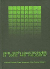 Pavel Tichý´s Collected Papers in Logic and Philosophy