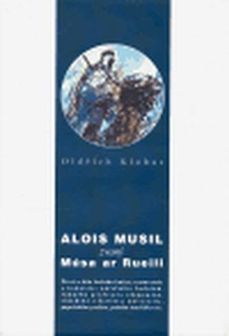 Alois Musil zvaný Músa ar Rueili
