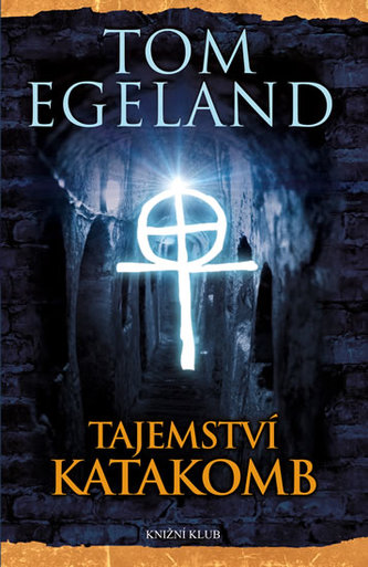 Tajemství katakomb - Tom Egeland