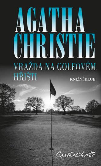 Vražda na golfovém hřišti - Agatha Christie