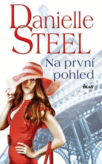 Na první pohled - Danielle Steelová