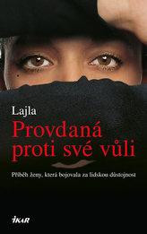Provdaná proti své vůli - Příběh ženy, která bojovala za lidskou důstojnost
