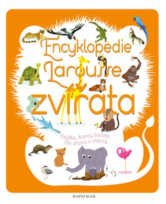 Encyklopedie Larousse ZVÍŘATA - neuveden