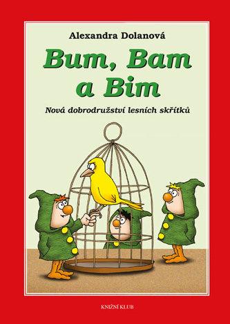 Bum, Bam a Bim 2: Nová dobrodružství lesních skřítků