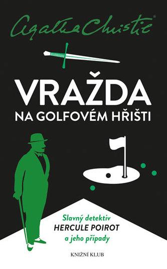 Poirot: Vražda na golfovém hřišti - Agatha Christie