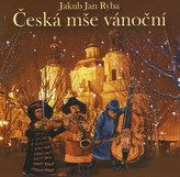 Jakub Jan Ryba - Česká mše vánoční CD