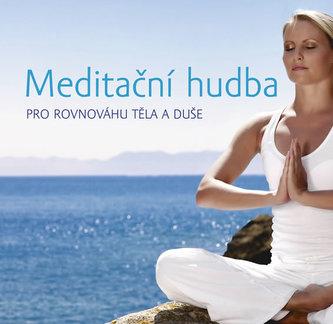 Meditační hudba pro rovnováhu těla CD