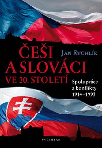 Češi a Slováci ve 20. století