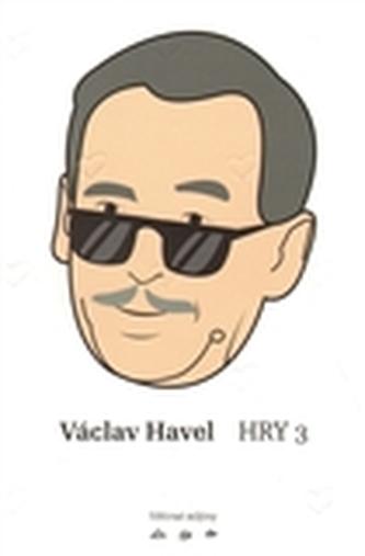 Václav Havel: Hry 3