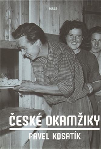 České okamžiky - Pavel Kosatík