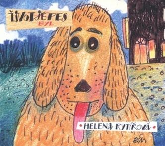 Život byl pes - CD mp3 - Rytířová Helena