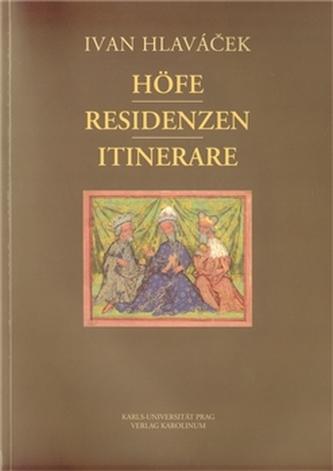 Höfe - Residenzen - Itinerare