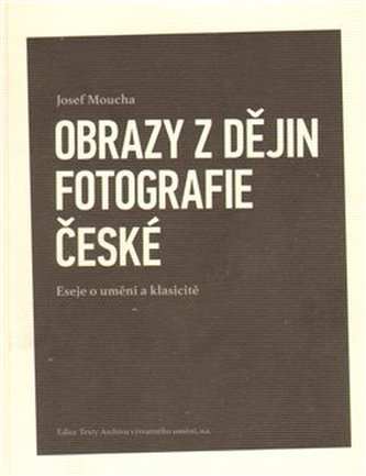 Obrazy z dějin fotografie české