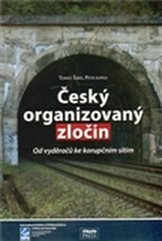 Český organizovaný zločin.