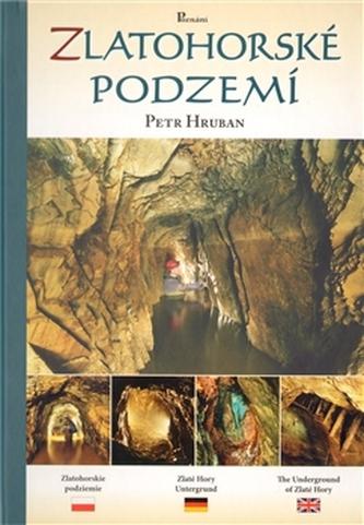 Zlatohorské podzemí