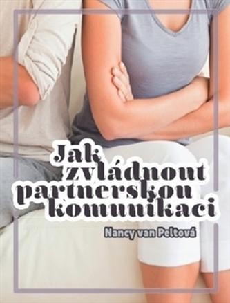 Jak zvládnout partnerskou komunikaci
