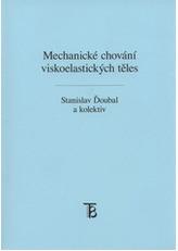 Mechanické chování viskoelastických těles
