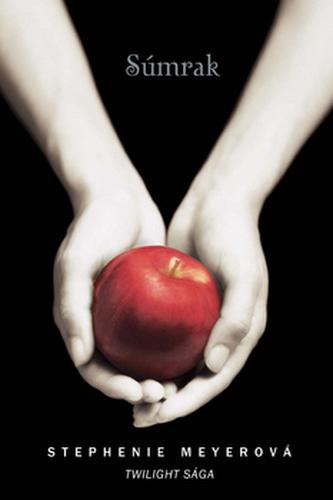 Súmrak Twilight saga - Stephenie Meyer