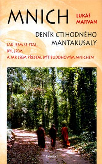 Mnich Deník ctihodného Mantakusaly