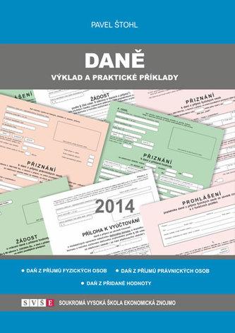 Daně - výklad a praktické příklady 2014