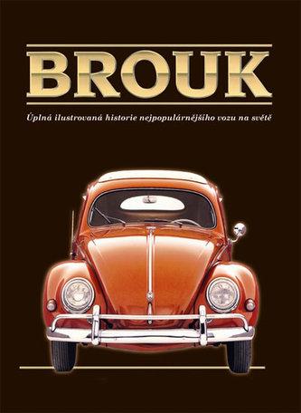 c48e9004ae0 Brouk - Úplná ilustrovaná historie nejpopulárnějšího vozu na světě - v  dárkové krabici - Keith Seume