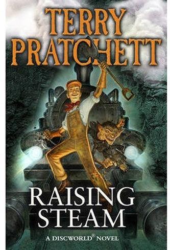 Raising Steam (Discworld Novel 40)