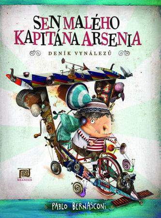 Sen malého kapitána Arsenia - Pablo Bernasconi