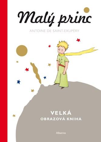 Malý princ - Velká obrazová kniha