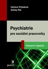Psychiatrie pro sociální pracovníky