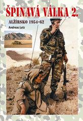 Špinavá válka 2 Alžírsko 1954-1962