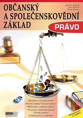 Právo - Občanský a společenskovědní základ - Zlámal a kolektiv Jaroslav