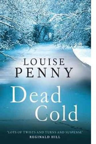 Dead Cold (Inspector Gamache 2) - Louise Penny