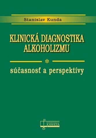 Klinická diagnostika alkoholizmu