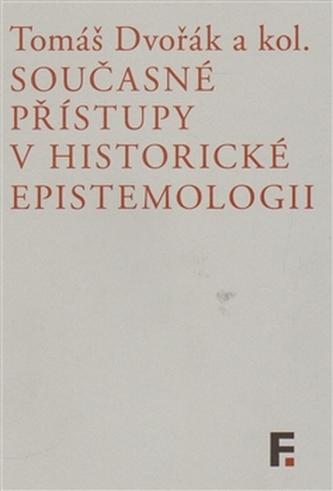 Současné přístupy v historické epistemologii